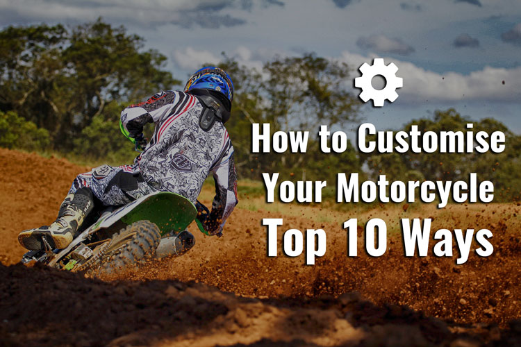 Customise Your Motorcycle