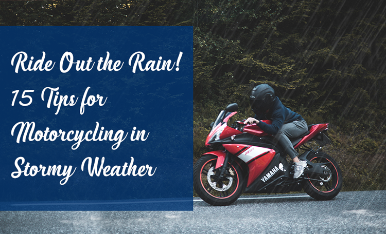 Motorcycling tips stormy weather