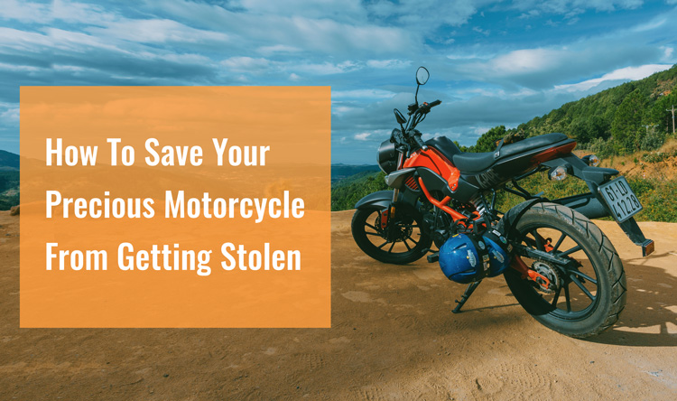 Save Your Precious Motorcycle