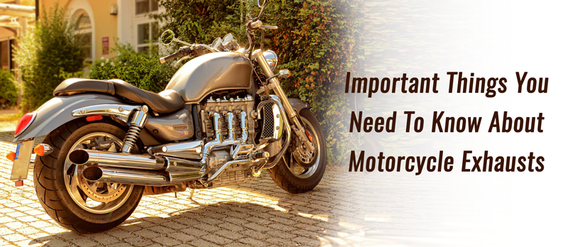 Things To Know About Motorcycle Exhausts | B&B Off Road Engineering