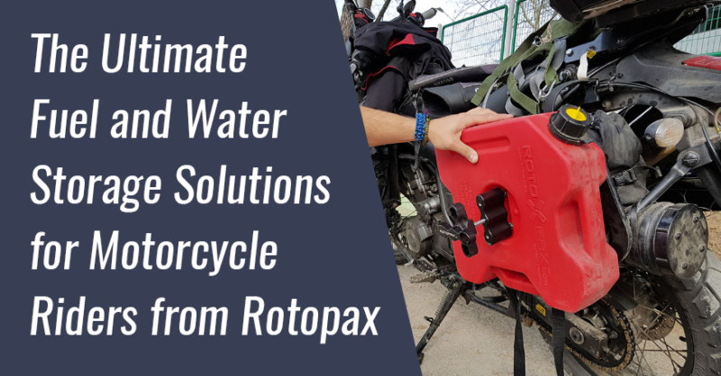 Fuel & Water Storage Solutions for Rotopax Motorcycle Riders